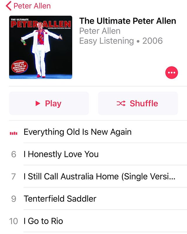 I think it might be time for a visit home when the Peter Allen album is playing on repeat