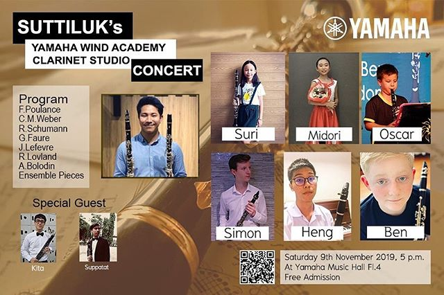 "Ben's concert is on Saturday night. We so wish we didn't live so far from our family and they could be part of his hard work. YAMAHA WIND ACADEMYPresentsSUTTILUK's YAMAHA WIND ACADEMY ""CLARINET STUDIO CONCERT""ClarinetistSuttiluk PuangsuwanSimon LibrickyPiyasak LekuthaiMidori SasakiBen LattimoreOscar MonthienvichienchaiSuri KajornprachayaSpecial GuestsSuppatat ChotiyaputtaKita ChotilersakSaturday 9th November 2019, 5 p.m.At Yamaha Music Hall Fl.4No. 891/1, Siam Motors Building 4th Floors. Rama1 Road, Wang Mai sub-districth, Pathum Wan District, Bangkok.Free AdmissionFor more information please contactE-mail: Suttiluk.wan@gmail.comTel: 063 141 3614"