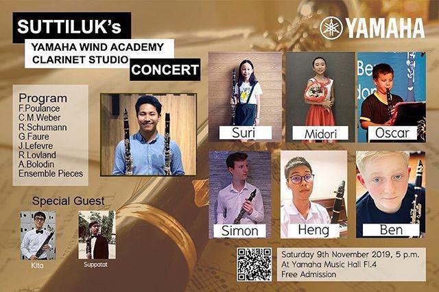 "Ben's concert is on Saturday night. We so wish we didn't live so far from our family and they could be part of his hard work. YAMAHA WIND ACADEMYPresentsSUTTILUK's YAMAHA WIND ACADEMY ""CLARINET STUDIO CONCERT""ClarinetistSuttiluk PuangsuwanSimon LibrickyPiyasak LekuthaiMidori SasakiBen LattimoreOscar MonthienvichienchaiSuri KajornprachayaSpecial GuestsSuppatat ChotiyaputtaKita ChotilersakSaturday 9th November 2019, 5 p.m.At Yamaha Music Hall Fl.4No. 891/1, Siam Motors Building 4th Floors. Rama1 Road, Wang Mai sub-districth, Pathum Wan District, Bangkok.Free AdmissionFor more information please contactE-mail: Suttiluk.wan@gmail.comTel: 063 141 3614"